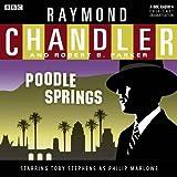Raymond Chandler: Poodle Springs (Dramatised)