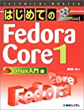 TECHNICAL MASTER はじめてのFedoraCore1 Linux入門編