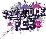 【BD】VAZZROCK FES 2019[Blu-ray/ブルーレイ]