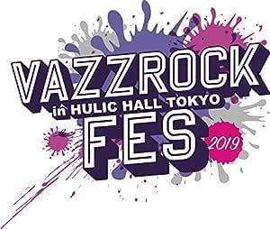 【Amazon.co.jp限定】VAZZROCK FES 2019 (複製銀テープキーホルダー[ROCK DOWN ver.]付) [Blu-ray]