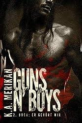 Guns'n Boys: Er gehört mir  (mafia gay romance) (Guns n' Boys DE 2) (German Edition)