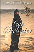 Two Destinies (The Secrets of the Cross Trilogy)