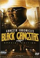 Gangsta Chronicles: Black Gangstas [DVD]