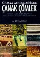 Onasya Arkeolojisinde Canak Comlek Teknik Ozellikler, Bicimler - Turkce, Ingilizce, Almanca ve Fransizca Terimler