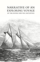 Narrative of an Exploring Voyage Up the Rivers Kwo'ra and Bi'nue, Commonly Known As the Niger and Tsadda, in 1854