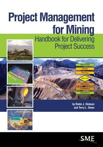 Download Project Management for Mining: Handbook for Delivering Project Success 0873354036