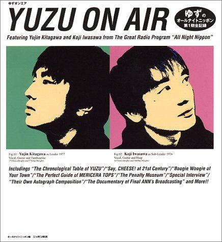 YUZU ON AIR―ゆずのオールナイトニッポン第1期全記録の詳細を見る