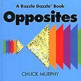 Opposites (Razzle Dazzle Books)