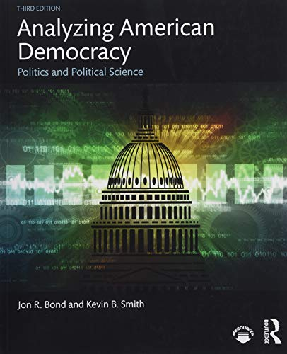 Download Analyzing American Democracy: Politics and Political Science 1138345199