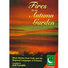 Fires in an Autumn Garden: Short Stories from Urdu and the Regional Languages of Pakistan (Jubilee Series)
