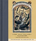 A Series of Unfortunate Events #7: The Vile Village CD
