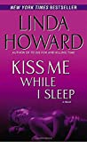Kiss Me While I Sleep: A Novel (CIA Spies)