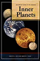 Inner Planets (Greenwood Guides to the Universe)