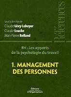 Rh : les apports de la psychologie du travail t.1