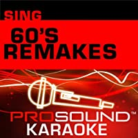 Sing 60's Remakes [KARAOKE]