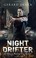 Night Drifter: An Edward Mendez, P. I. Thriller