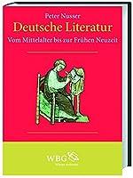 Deutsche Literatur: Vom Mittelalter bis zur Fruehen Neuzeit 1