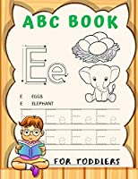 ABC Book For Toddlers: Cursive Handwriting Workbook for Kids, Alphabet Book, Baby Book, Children's Book, Toddler Book,  3-in-1 Writing Practice Book, Words & Sentences.
