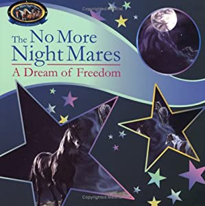 The No More Nightmares: A Dream of Freedom