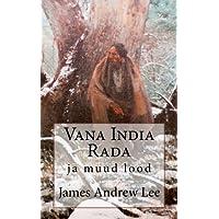 Vana India Rada Ja Muud Lood