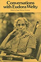 Conversations With Eudora Welty (Literary Conversations Series)