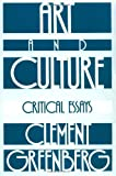 Art and Culture: Critical Essays by Clement Greenberg(1905-05-18) 画像
