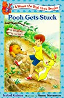 Pooh Gets Stuck (Winnie the Pooh First Reader)