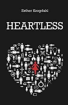 Heartless (Ruthless Series Book 2) by [Krogdahl, Esther]