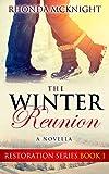 The Winter Reunion (Restoration Series  Book 1) (English Edition)