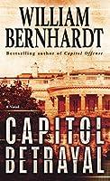 Capitol Betrayal: A Novel (Ben Kincaid)
