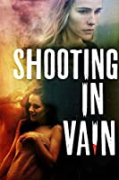 Shooting In Vain [DVD]
