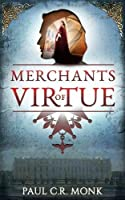 Merchants of Virtue (The Huguenot Connection)