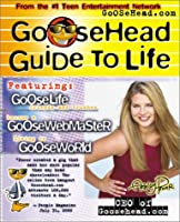 Goosehead Guide to Life