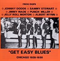 Get Easy Blues Chicago 1928-30 by Various (1999-12-25)