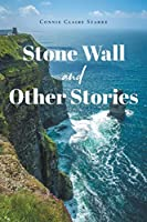 Stone Wall and Other Stories