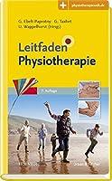 Leitfaden Physiotherapie: Mit Zugang zur Medizinwelt