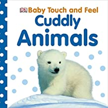 Baby Touch And Feel: Cuddly^Baby Touch And Feel: Cuddly