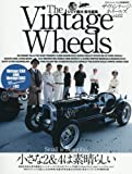 The Vintage Wheels vol.2(ザ・ヴィンテージ・ホイールズ vol.2) 2017年 05 月号 [雑誌]: STREET MINI(ストリート ミニ) 増刊