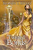 Twisted Bonds (Others of Seattle)