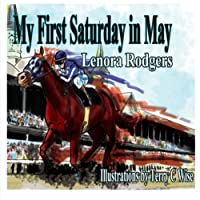 My First Saturday in May