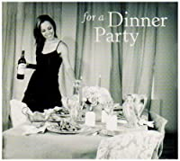 For a Dinner Party (Dig)