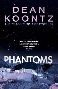 Phantoms: A chilling tale of breath-taking suspense by [Koontz, Dean]