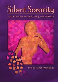 Silent Sorority by [Tsigdinos, Pamela Mahoney]