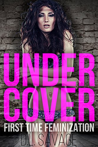 Under Cover: First Time Feminization (English Edition)