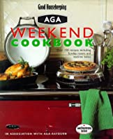 Good Housekeeping Weekend Aga Cookbook