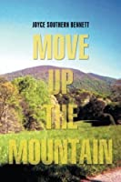 Move Up the Mountain