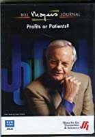 Bill Moyers Journal: Profits or Patients? / America's Healthcare System