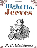 Right Ho, Jeeves (Annotated)