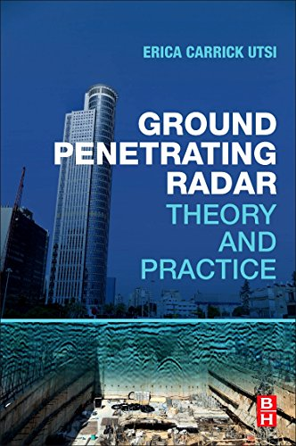 Download Ground Penetrating Radar: Theory and Practice 0081022166