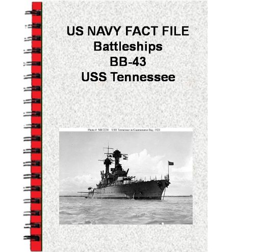 US NAVY FACT FILE Battleships BB-43 USS Tennessee (English Edition)